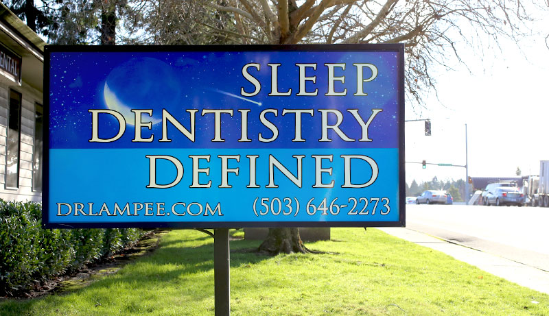 Sleep Dentistry Defined office sign